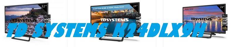Televisor TD Systems K24DLX9H