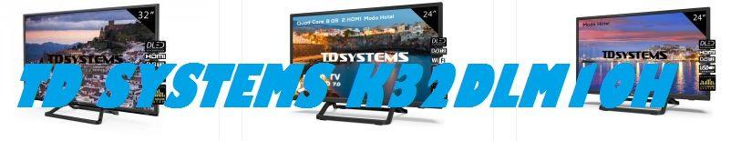 Televisor TD Systems K32DLM10H