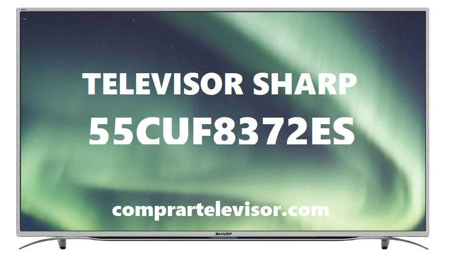 Televisor Sharp 55CUF8372ES: Review