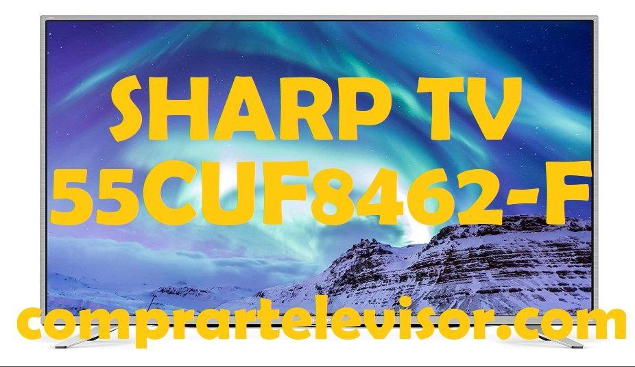 Sharp TV 55CUF8462-F