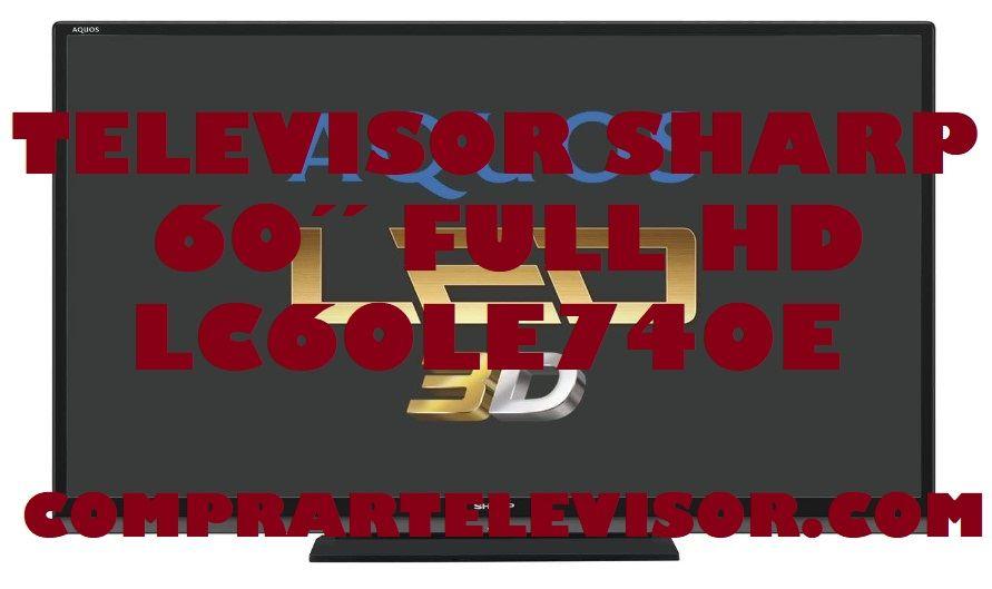 Televisor Full HD LC60LE740E de Sharp
