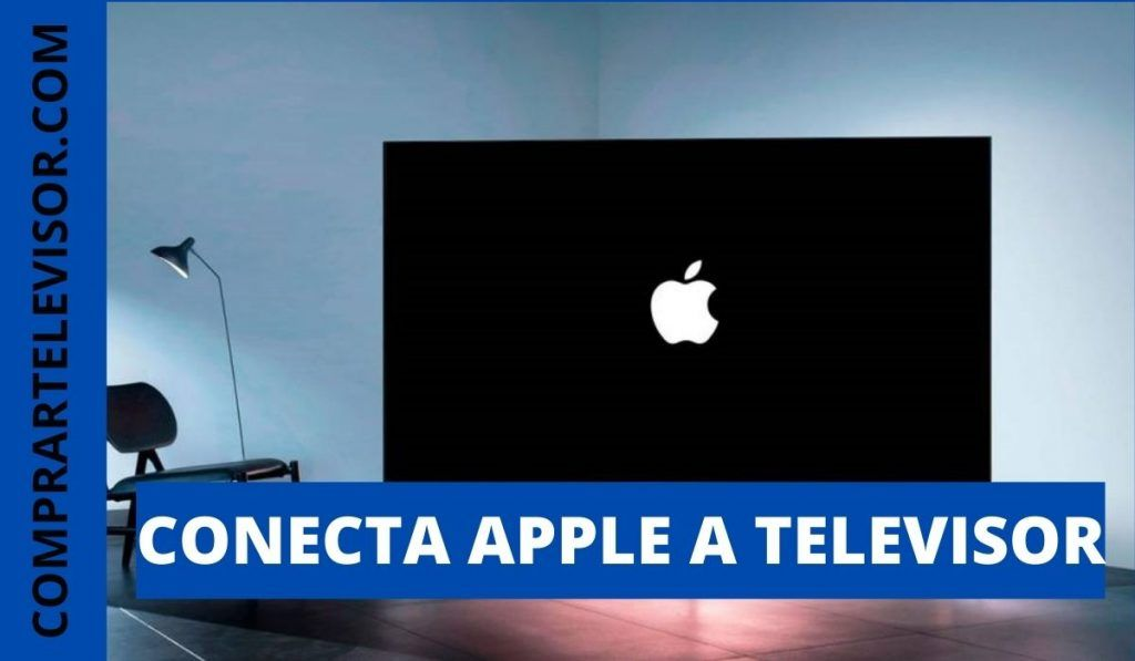 Conecta tu Apple a un televisor