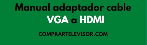 VGA a HDMI cable