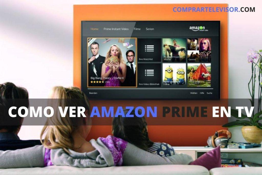 Cómo ver Amazon Prime en TV