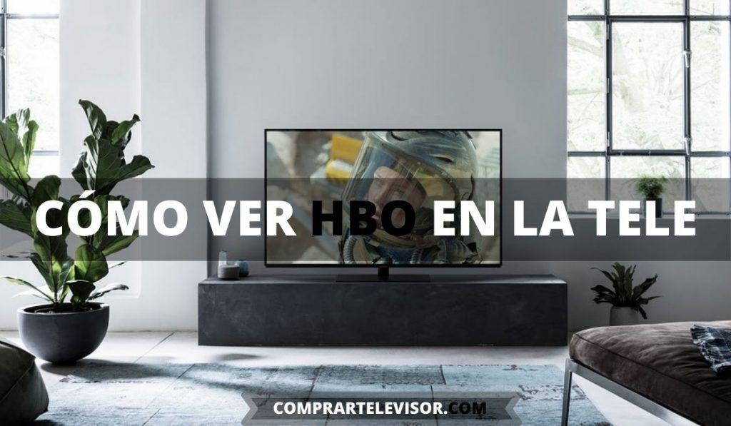 Cómo ver HBO en la tele