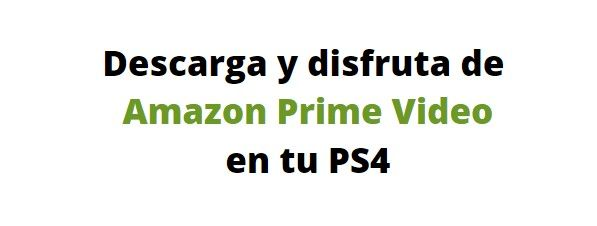 Amazon Prime Video en la PS4