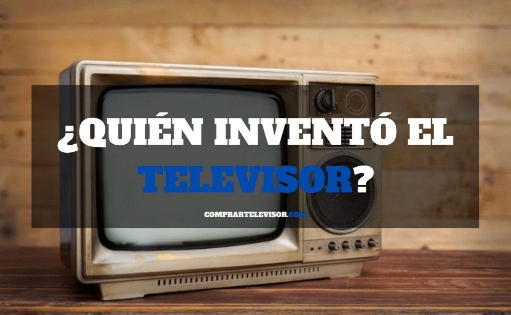 ¿Quién inventó el televisor?