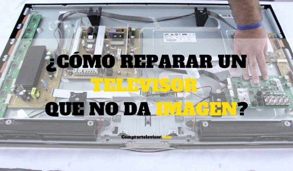 ¿Cómo reparar un televisor que no da imagen?
